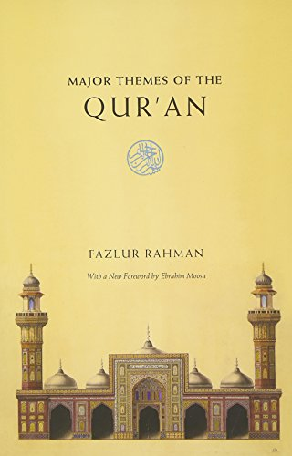 Major Themes of the Qur'an: Rahman, Fazlur