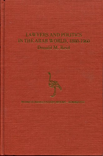 9780882970288: Lawyers and Politics in the Arab World, 1880-1960 (Studies in Middle Eastern History No 5)