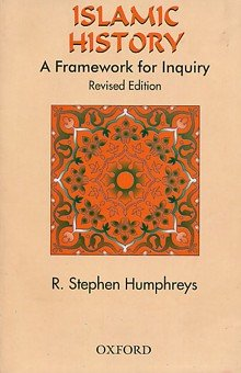 9780882970417: Islamic history: A framework for inquiry (Studies in Middle Eastern history)