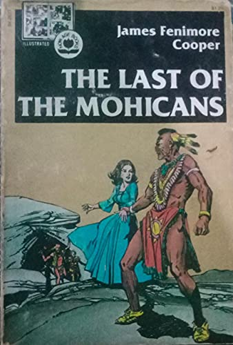 Last of the Mohicans (Now Illus Ser: James F. Cooper;