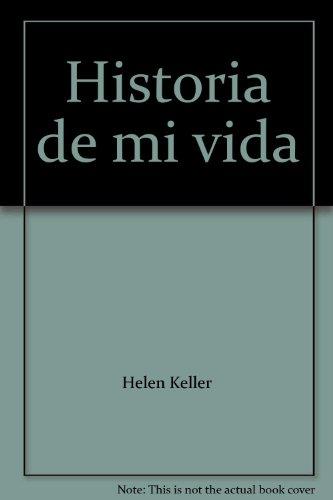 Historia de mi vida: Helen Keller