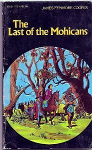 The Last of the Mohicans (Pocket Classics,: James Fenimore Cooper