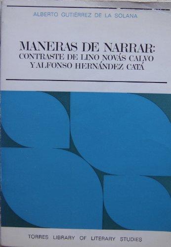 Maneras de Narrar : Contraste de Lino: Alberto Gutierrez De