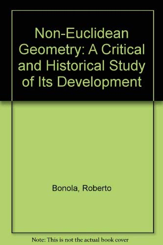 9780883070284: Non-Euclidean Geometry: A Critical and Historical Study of Its Development