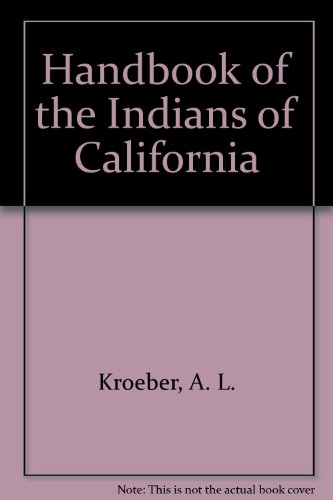 9780883075852: Handbook of the Indians of California