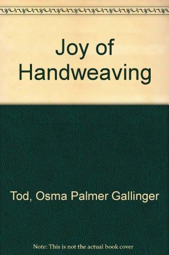 9780883076033: Joy of Handweaving