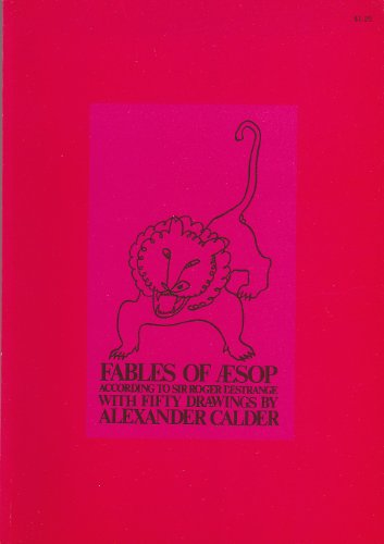 9780883076552: Fables of Aesop According to Sir Roger L'Estrange with Fifty Drawings by Alexander Calder