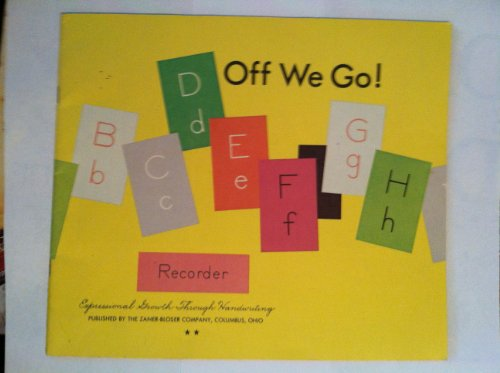 Off We Go! Expressional Growth Through Handwriting: Hackney, Clinton S. & Myers, Emma Harrison & ...