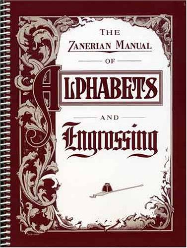 9780883090763: The Zanerian Manual of Alphabets and Engrossing