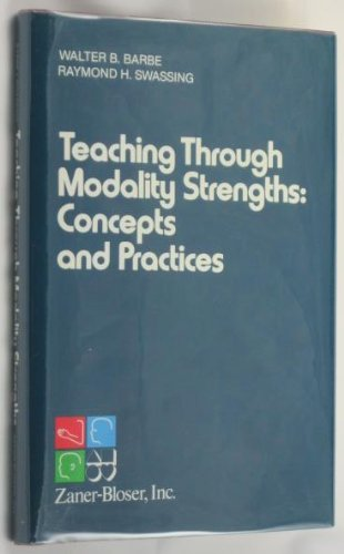 9780883091005: Teaching Through Modality Strengths: Concepts and Practices