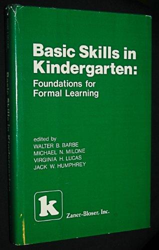 9780883091043: Basic Skills in Kindergarten: Foundations for Formal Learning
