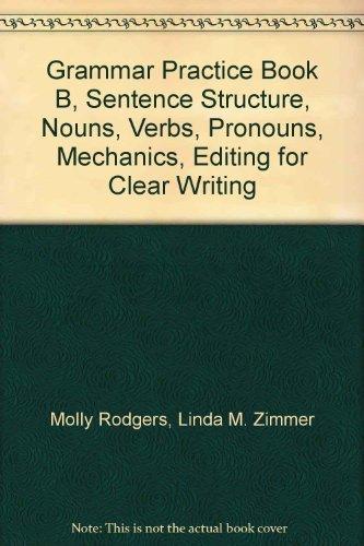 Grammar Practice Book B, Sentence Structure, Nouns,