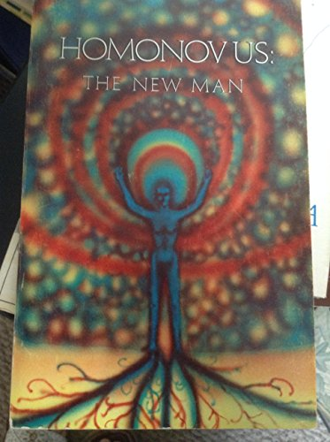 9780883100011: Homonovus: The New Man