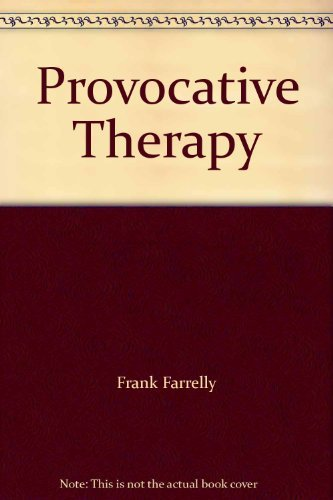 9780883100172: Provocative Therapy