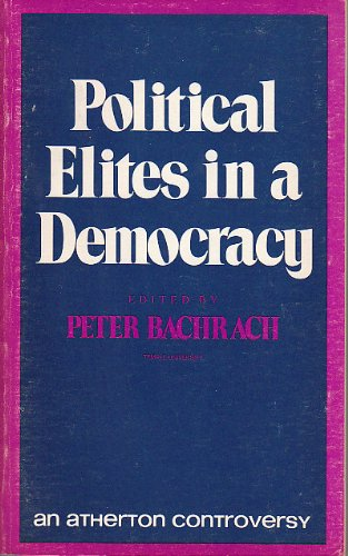 9780883110003: Political Elites in a Democracy