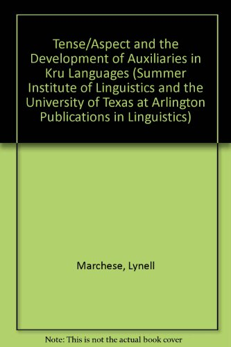 Tense/aspect and the development of auxiliaries in Kru languages.: MARCHESE, LYNELL.