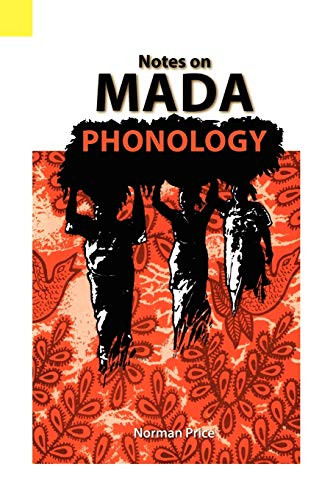 9780883126004: Notes on Mada Phonology (Language Data, African Series, Vol. 23)