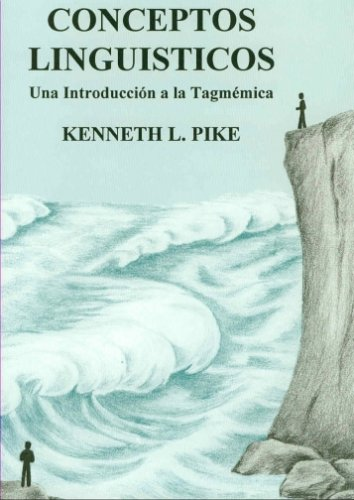 9780883127100: Conceptos Lingüísticos: Una Introducción a la Tagmémica (Spanish Edition)