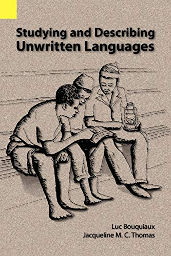9780883128145: Studying and Describing Unwritten Languages