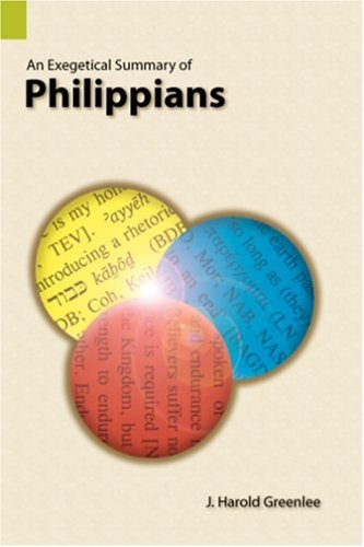 9780883128282: An Exegetical Summary of Philippians, First Edition