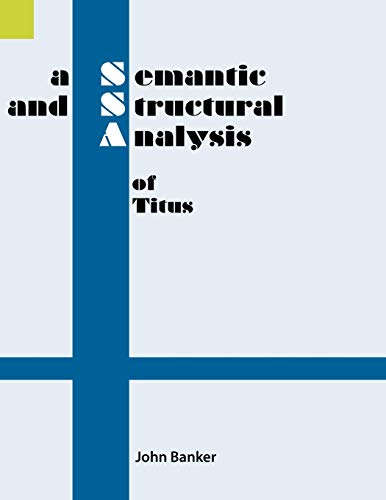 9780883129166: A Semantic and Structural Analysis of Titus (Semantic and Structural Analyses series)