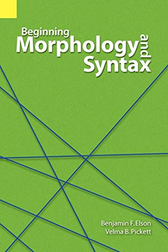9780883129258: Beginning Morphology and Syntax (Revised)