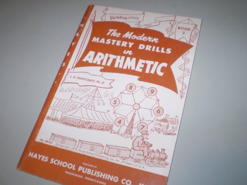 Hayes Modern Mastery Drills in Arithmetic, Book: L. H. Whitcraft