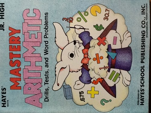 Mastery Arithmetic Drills, Tests, and Word Problems: Elizabeth A. Rockerfeller,