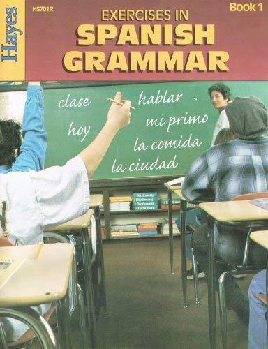 9780883139714: Exercises In Spanish Grammar: Exercises in Spanish Grammar