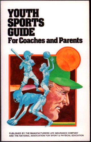 Youth Sports Guide : For Coaches and Parents