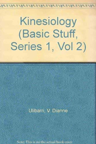 9780883143582: Kinesiology (Basic Stuff, Series 1, Vol 2)