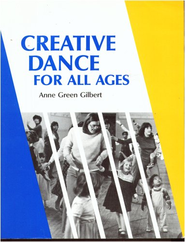 9780883145326: Creative Dance for All Ages