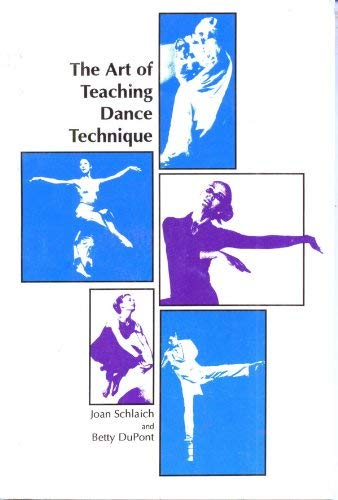9780883145449: The Art of Teaching Dance Technique
