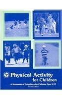 9780883149102: Physical Activity for Children: A Statement of Guidelines for Children Ages 5-12