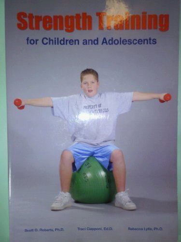9780883149287: Strength Training For Children And Adolescents