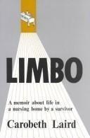 9780883165362: Limbo: A Memoir about Life in a Nursing Home by a Survivor