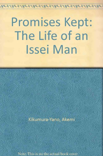 9780883165638: Promises Kept: The Life of an Issei Man