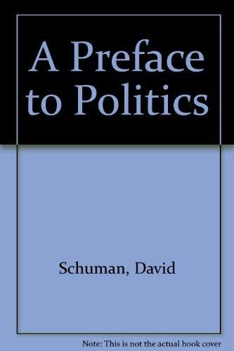 9780883165720: A Preface to Politics