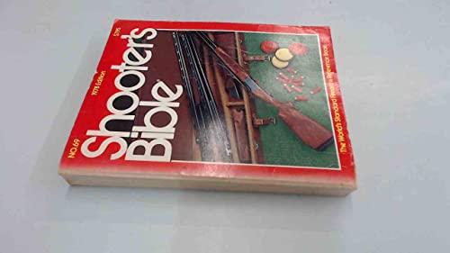 SHOOTER'S BIBLE No. 69 - 1978 Edition: Scott, Robert F.