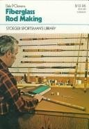 Fiberglass Rod Making: Clemens, Dale P.