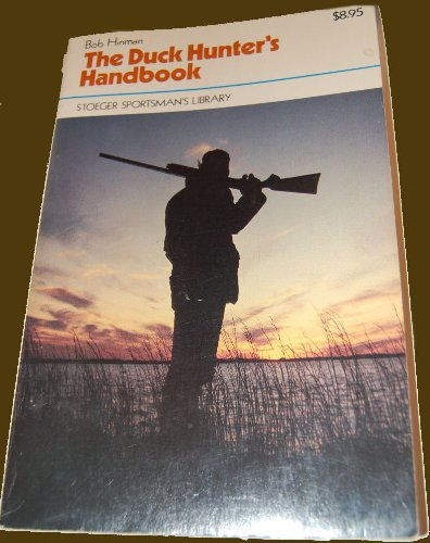 9780883170717: The Duck Hunter's Handbook