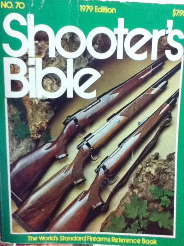 9780883170915: Shooter's Bible - No. 70.