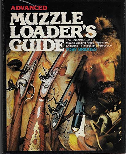 9780883171264: Advanced Muzzleloader's Guide