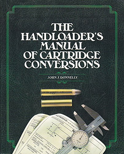 9780883171363: The Handloader's Manual of Cartridge Conversions