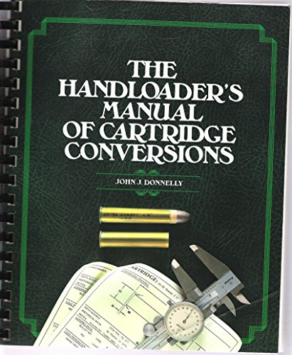 9780883171370: The Handloader's Manual of Cartridge Conversions