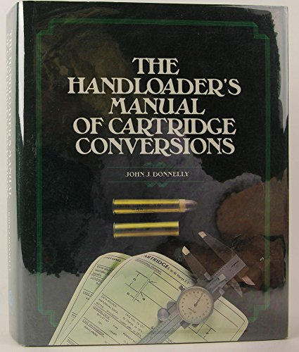 9780883171387: The Handloader's Manual of Cartridge Conversions