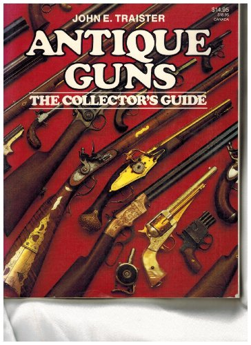9780883171448: Antique Guns: The Collector's Guide