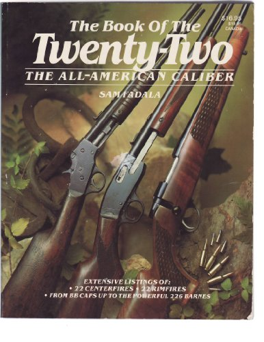 9780883171493: The Book of the 22: The All-American Caliber