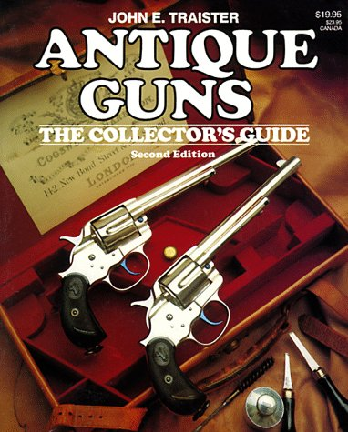 9780883171752: Antique Guns: The Collector's Guide