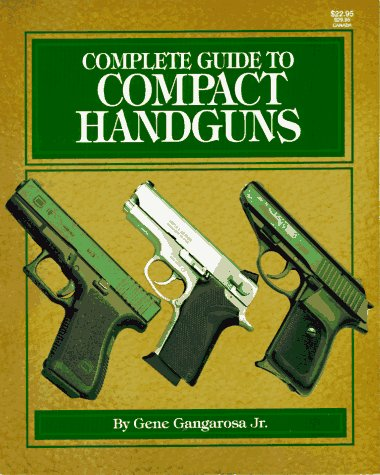 9780883172032: Complete Guide to Compact Handguns